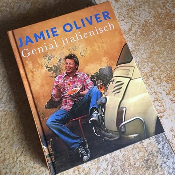 Jamie Oliver Genial Italienisch im Kochbuchtest bei kuchenoderweltfrieden.de