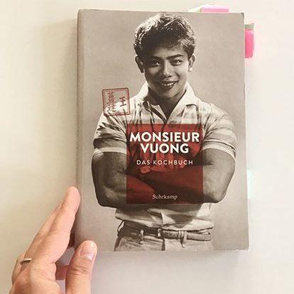 Das Kochbuch von Monsieur Voung habe ich einen Monat lang intensiv für dich getestet!