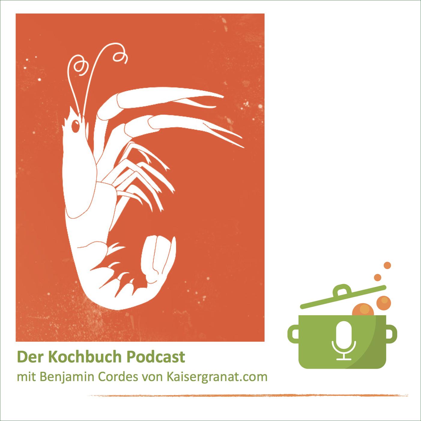 Ich freue mich, dass Kaisergranat.com im Kochbuch Podcast zu Gast ist