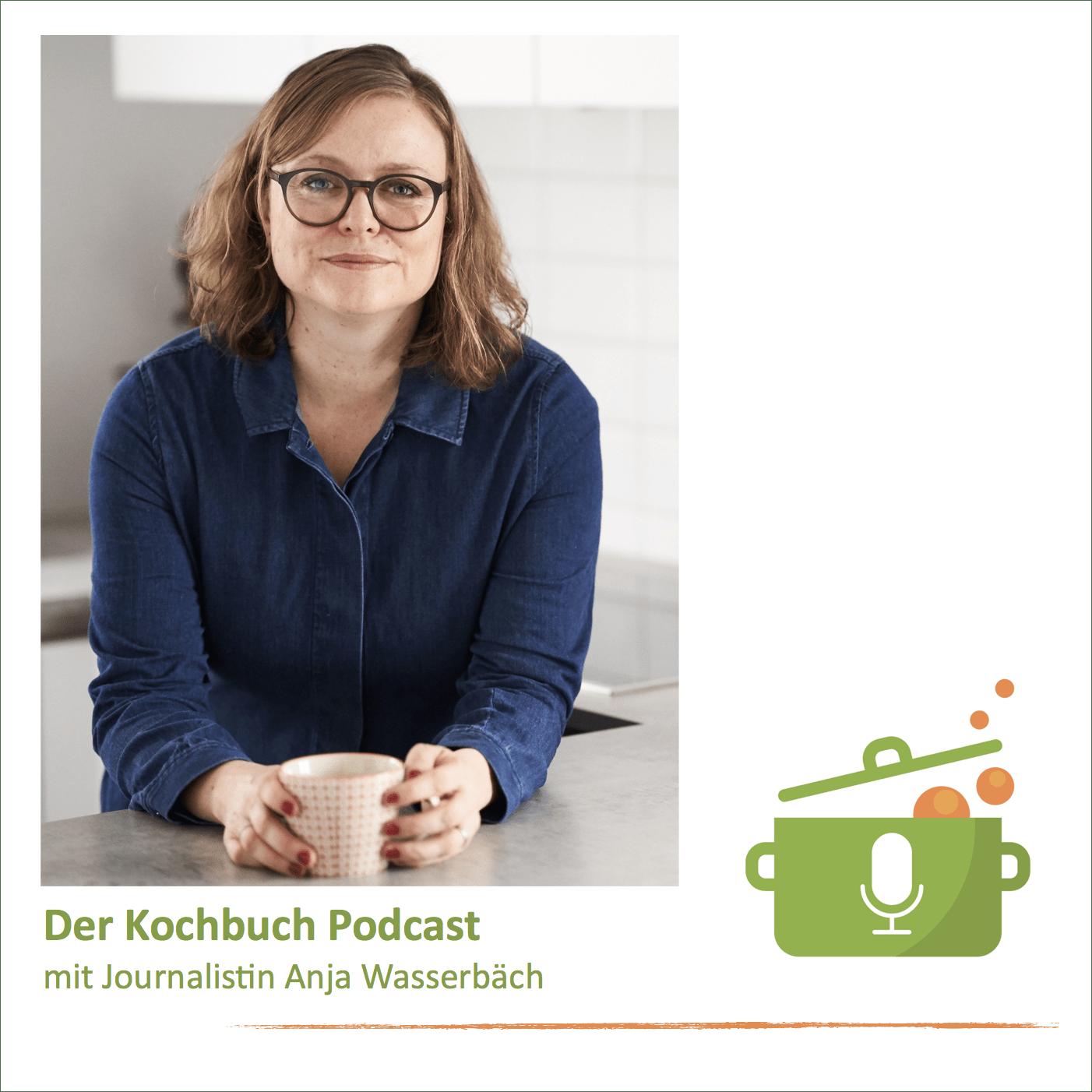 Anja Wasserbäch zu Besuch im Kochbuch Podcast