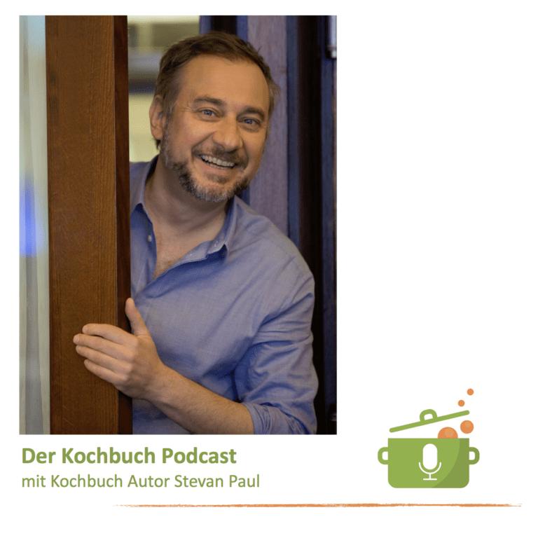 Stevan Paul, der Kochbuch Autor, war im Kochbuch Podcast zu Gast. Hör mal rein!